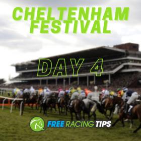 Cheltenham Day 4 Tips
