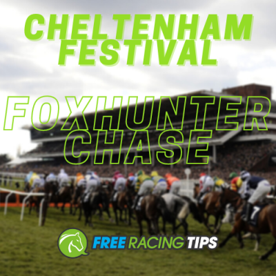 Foxhunter Chase tips