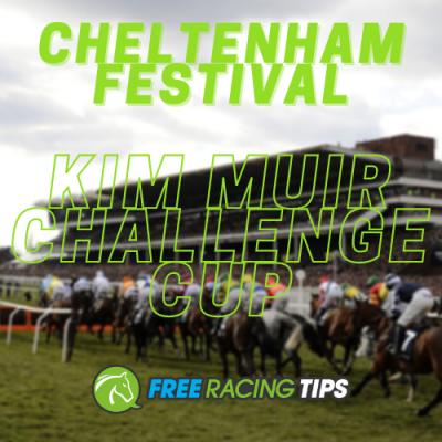 Kim Muir Challenge Cup Tips